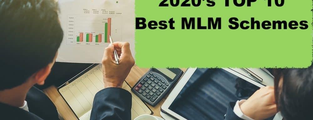 Best MLM Schemes
