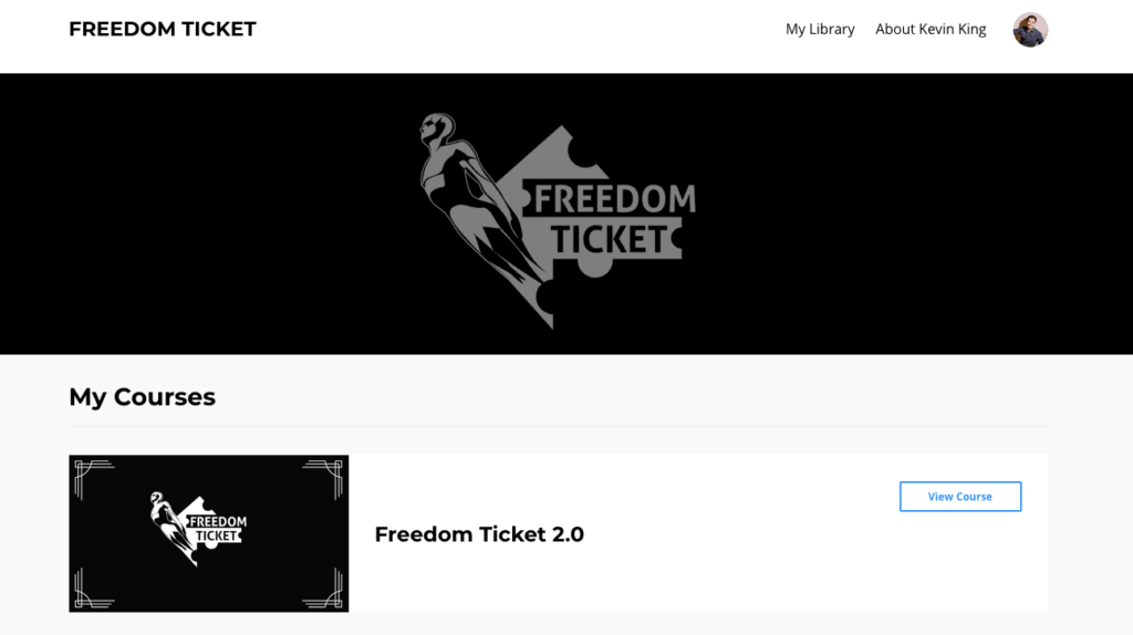 Freedom Ticket Course Kevin King